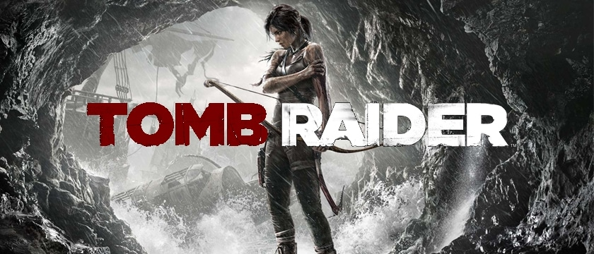 Tomb Raider 2013 Review Find Your Inner Geek