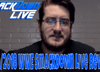 5/29/2018 WWE SmackDown Live Review