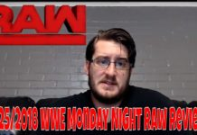 6/25/2018 WWE Monday Night Raw Review
