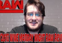 6/4/2018 WWE Monday Night Raw Review